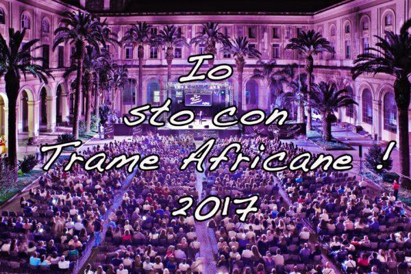 Io sto con Trame Africane 2017