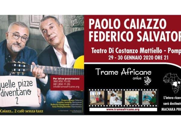 Paolo Caiazzo e Federico Salvatore